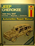 img - for Jeep Cherokee, Wagoneer and Comanche (1984-1997) Automotive Repair Manual (Haynes Automotive Repair Manuals) book / textbook / text book