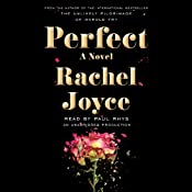Perfect: A Novel | [Rachel Joyce]