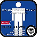 Men Only: Exclusive Hypnosis for Men Speech by Erick Brown Narrated by Erick Brown