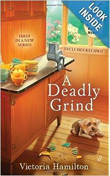 A Deadly Grind (Vintage Kitchen) - Victoria Hamilton