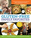 Gluten-Free Family Favorites: The 75...