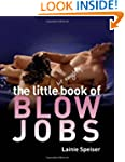 The Little Bit Naughty Book of Blow Jobs