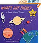 What's Out There?: A Book about Space