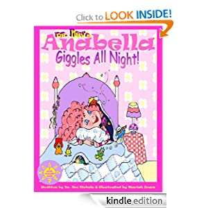 Anabella Giggles All Night! (A Bedtime Story) (I Love Anabella): Nev Nickelz, Mariah Grace: Amazon.com: Kindle Store