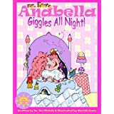 Anabella Giggles All Night! (I Love Anabella) ~ Nev Nickelz