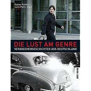 Die Lust am Genre: Verbrechergeschichten aus Deutschland