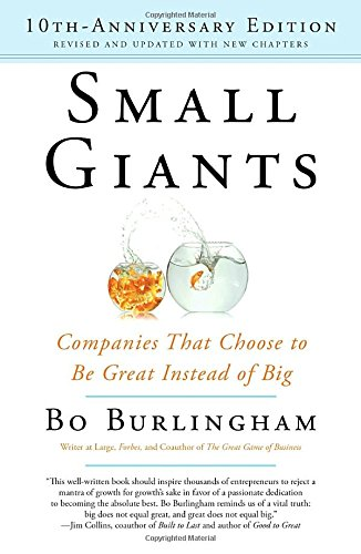Small Giants: Companies That Choose to Be Great Instead of Big, 10th-Anniversary Edition (The Big Book Of Customer Service compare prices)