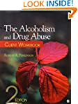 The Alcoholism and Drug Abuse Client...