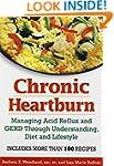 Chronic Heartburn: Managing Acid Refl...