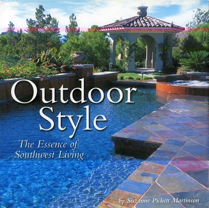 Buy Outdoor Style The Essence of Southwest Living087358855X Filter