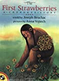 Joseph Bruchac The First Strawberries: A Cherokee Story (Picture Puffin Books)