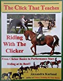 img - for The Click That Teaches: Riding with the Clicker book / textbook / text book