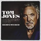 Greatest Hits - Rediscovered Tom Jones