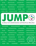 img - for JUMP: Journal for Understanding Mathematical Principles: Grade 3 Student Edition book / textbook / text book