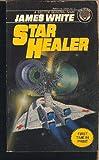 Star Healer (0345320891) by White, James
