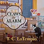 Claws for Alarm: Nick and Nora Mysteries Series #2 | T. C. LoTempio