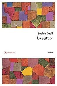 La suture par Daull