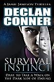 Survival Instinct (The dark side of dating Book 1)