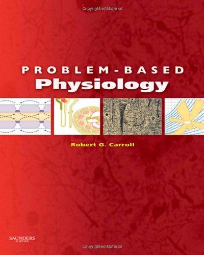 Problem-Based Physiology, 1e