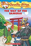 The Way of the Samurai (Geronimo Stilton)