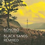 Bonobo Black Sands Remixed [VINYL]