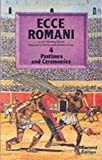 Ecce Romani: A Latin Reading Course Pupils' Book 4 (Pastimes and Ceremonies)