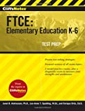 img - for CliffsNotes FTCE: Elementary Education K-6 (Cliffnotes) book / textbook / text book