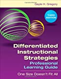 img - for Differentiated Instructional Strategies Professional Learning Guide: One Size Doesn't Fit All book / textbook / text book