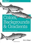 Colors, Backgrounds, and Gradients: A...
