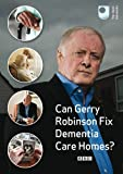 Can Gerry Robinson Fix Dementia Care Homes? [DVD]