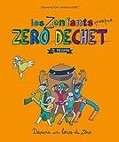 """Afficher """"Les Zenfants presque zéro déchet"""""""