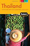 img - for Fodor's Thailand: With Side Trips to Cambodia & Laos (Full-color Travel Guide) book / textbook / text book