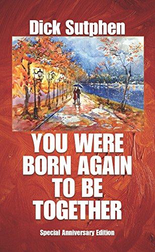 You Were Born Again To Be Together: Anniversary Edition