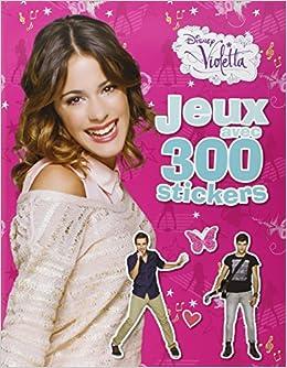 Violetta jeux avec 300 stickers disney - Jeux gratuit de violetta ...