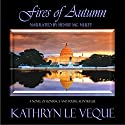 Fires of Autumn: American Heroes Series, Book 1 (       UNABRIDGED) by Kathryn Le Veque Narrated by Henry McNulty