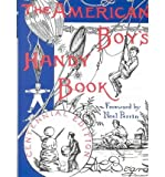 img - for By Daniel Carter Beard The American Boy's Handy Book: What to Do and How to Do It, Centennial Edition (Centennial) book / textbook / text book