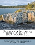 img - for Russland Im Jahre 1839, Volume 3... (German Edition) book / textbook / text book