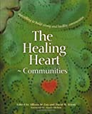 The Healing Heart for Communities: Storytelling for Strong and Healthy Communities (Families)