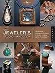 The Jeweler's Studio Handbook: Tradit...