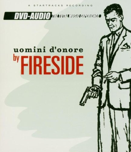 Fireside: Uomini d'Onore