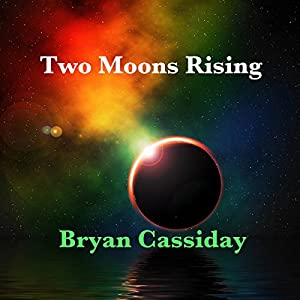 Two Moons Rising Audiobook