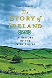 img - for The Story of Ireland: A History of the Irish People book / textbook / text book