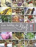 Les tables de Stef. 23 décorations de tables. Idées simples pour décors raffinés