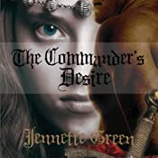 The Commander's Desire | [Jennette Green]