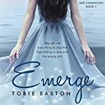 Emerge | Tobie Easton