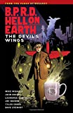 B.P.R.D Hell on Earth Volume 10: The Devils Wings