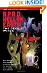 B.P.R.D Hell on Earth Volume 10: The...