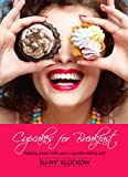 Cupcakes For Breakfast: Making peace with your cupcake-eating self