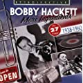 Bobby Hackett: More Ingredients - His 27 Finest