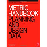 Metric Handbook: Planning and Design Data (3rd Edition)by David Littlefield